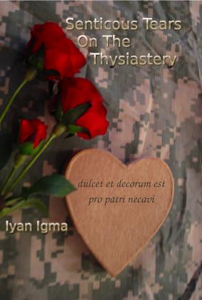 Senticous Tears on the Thysiastery